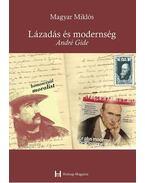 Lázadás és modernség - André Gide