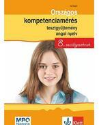 Országos kompetenciamérés tesztgyűjtemény angol nyelv - 8. osztályosoknak