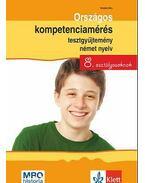 Országos kompetenciamérés tesztgyűjtemény német nyelv - 8. osztályosoknak