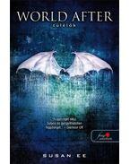 World After - Túlélők világa (Angelfall 2.) - KEMÉNY BORÍTÓS