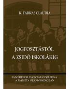 Jogfosztástól a zsidó iskolákig - Fajvédelem és oktatáspolitika a fasiszta Olaszországban