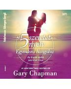Az 5 szeretetnyelv: Egymásra hangolva HANGOSKÖNYV - MP3