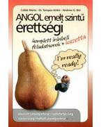 ANGOL EMELT SZINTŰ ÉRETTSÉGI KOMPLETT ÍRÁSBELI FELADATSOROK