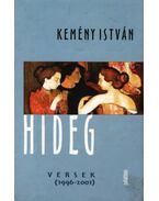 HIDEG VERSEK (1996-2001)