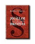 Jogállam és diktatúra