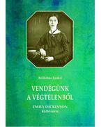 Vendégünk a végtelenből - Emily Dickinson költészete