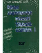 KÉMIAI ALAPISMERETEK MŰSZAKI FŐISKOLÁK SZÁMÁRA I-II.
