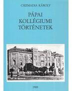 Pápai kollégiumi történetek