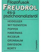 Filozófusok Freudról és a pszichoanalízisről