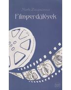 Filmperdülések (dedikált)