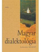 Magyar dialektológia - Kiss Jenő