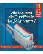 Wie kommen die Streifen in die Zahnpasta?