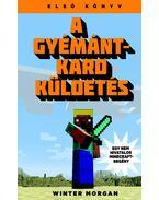 A gyémántkard küldetés - Egy nem hivatalos Minecraft-regény