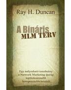 A Bináris MLM Terv