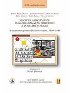 Magyar Alkotmány- és közigazgatás-történet a polgári korban