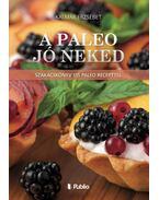 A Paleo jó neked