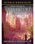 Percepliquis - Az elveszett város