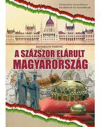 A százszor elárult Magyarország - Bánhegyi Ferenc