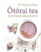 Ötórai tea - Az örömteli alkonyévekért