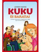 Kuku és barátai - Ismerjük meg közösen a segítőkutyák világát!