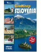 Csodaszép Szlovénia