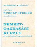 Nemzetgazdasági kurzus (Kivonatok Rudolf Steiner munkásságából)