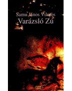 VARÁZSLÓ ZÚ - ÜKH 2006