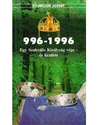996-1996 Egy Szakrális Királyság vége- és kezdete (dedikált)
