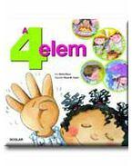 A 4 ELEM - NYÁRI ÖRÖMÖK