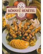 99 könnyű húsétel 33 színes ételfotóval