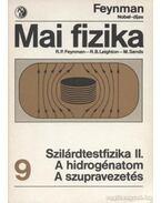 Szilárdtestfizika II. - A hidrogénatom - A szupravezetés