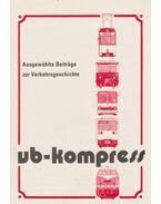 VB-Kompress - Ausgewählte Beiträge zur Verkehrsgeschichte
