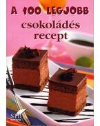 A 100 legjobb csokoládés recept