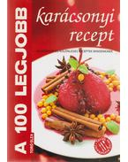 A 100 legjobb karácsonyi recept