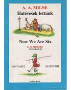 Hatévesek lettünk - Now We Are Six - A. A. Milne