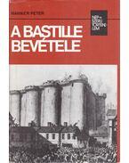 A Bastille bevétele (aláírt)