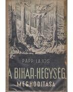 A Bihar-hegység meghódítása