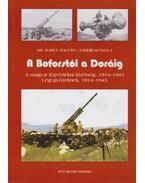 A Boforstól a Doráig - BARCZY ZOLTÁN, DR. , Sárhidai Gyula
