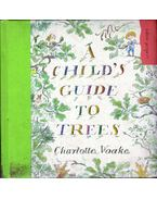 A Child's Guide to Trees