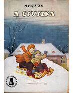 A csuszka - Noszov