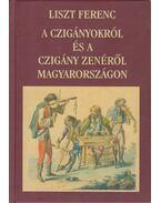 A czigányokról és a czigány zenéről Magyarországon