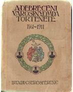 A debreceni városi nyomda története 1561-1911