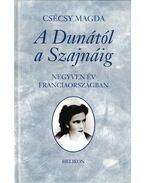A Dunától a Szajnáig