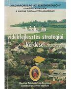 A falu- és vidékfejlesztés stratégiai kérdései