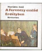 A Ferenczy család Erdélyben (dedikált)