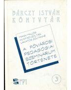 A Fővárosi Pedagógiai Szeminárium története