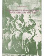 A Galga-mente történetének írott forrásai 1686-1711