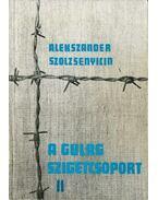 A Gulag szigetcsoport II.