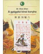 A gyógyító kínai konyha