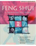 Feng Shui - A harmonikus kert öröme